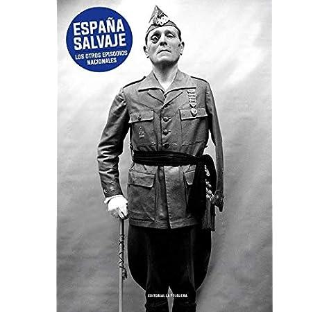 España salvaje: Los otros Episodios Nacionales MEMORIAS DEL SUBSUELO: Amazon.es: Vv.Aa, Vv.Aa: Libros