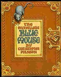 The Marvellous Blue Mouse