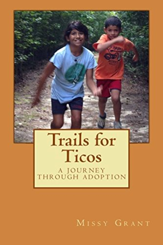 Trails for Ticos - Tico International