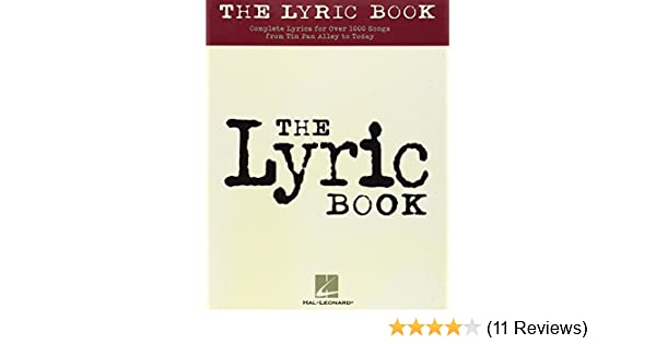 The Lyric Book: Complete Lyrics for Over 1000 Songs from Tin