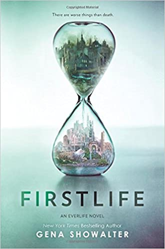 Firstlife (Everlife, #1) by Gena Showalter