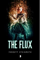 The Flux ('Mancer) by Ferrett Steinmetz (2015-10-06) Mass Market Paperback