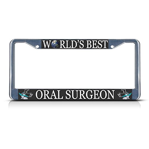 Oral Surgeon Career Profession Metal License Plate Frame Tag Border Two Holes Perfect for Men Women Car garadge Decor -