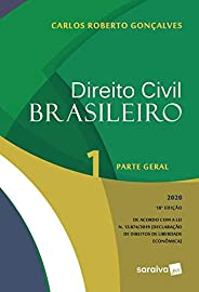 Direito Civil Brasileiro Vol. 1 - 18ª Edição 2020: Parte Geral: Volume 1