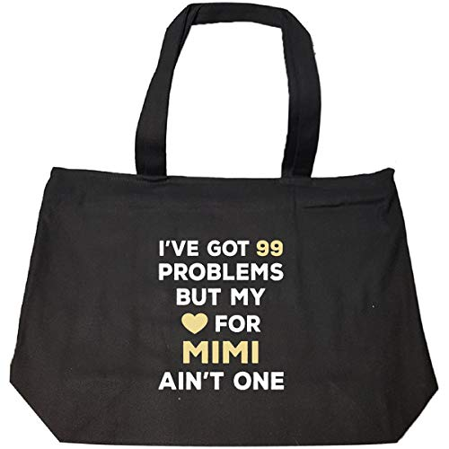 I've Got 99 Problems But My Love For Mimi Ain't One - Tote Bag With Zip