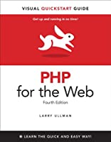 PHP for the Web: Visual QuickStart Guide, 4th Edition Front Cover