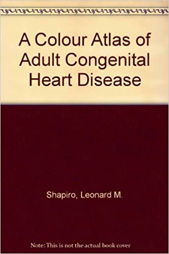 A Colour Atlas of Adult Congenital Heart Disease