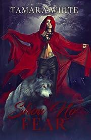 Show No Fear: A Reverse Harem Romance Story (Rising Goddess Book 1)