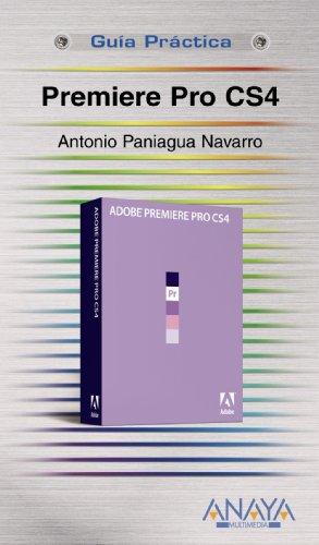 Premiere Pro CS4 (Spanish Edition) (Cs4 Software)