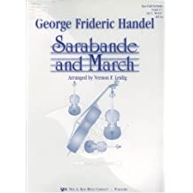 """""""Sarabande and March"""" for Full Orchestra (Complete Set--Conductor Score and Parts) (Grade 2½, WO14C)"""