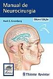 Manual de Neurocirurgia (Portuguese Edition)