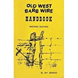 img - for Old West Barb Wire and Fence Tool Handbook book / textbook / text book