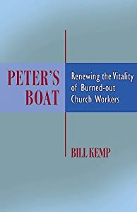 Peter's Boat: Renewing the Vitality of Burned-Out Church Workers