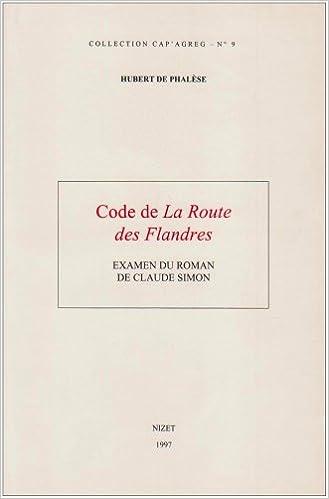 """Lire Code de """"La route des Flandres"""" : Examen du roman de Claude Simon pdf, epub ebook"""