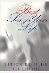 The Best Sex of Your Life by James White (1997-03-02) Hardcover