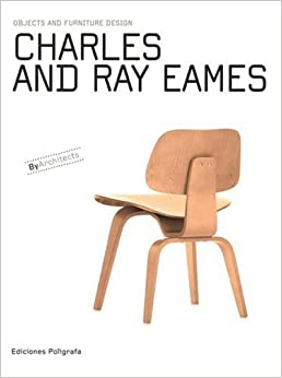 charles ray eames objects and furniture design by architects charles and ray eames furniture