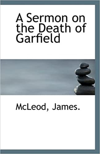 Book A Sermon on the Death of Garfield