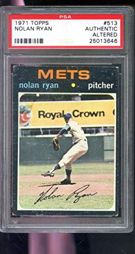 - 1971 Topps #513 Nolan Ryan New York Mets PSA AUTHENTIC ALTERED Graded Baseball Card