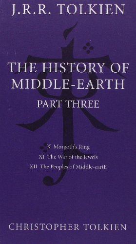 The History of Middle Earth: Part Three - Book  of the Middle-earth Universe