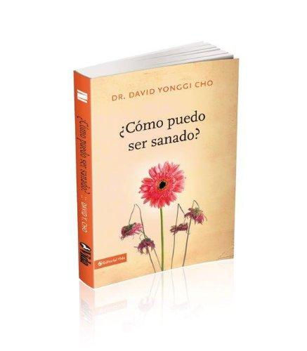 ¿Cómo puedo ser sanado? (Spanish Edition)