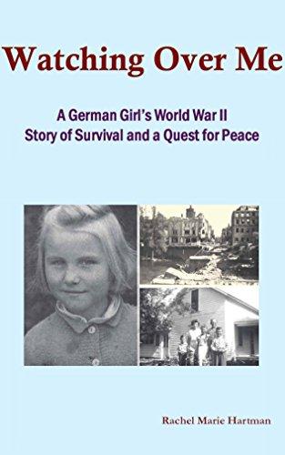 Watching Over Me: A German Girl's World War