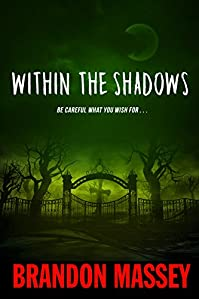 Within The Shadows by Brandon Massey ebook deal