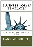Business Froms Templates, Danie Victor Esq., 1456599461