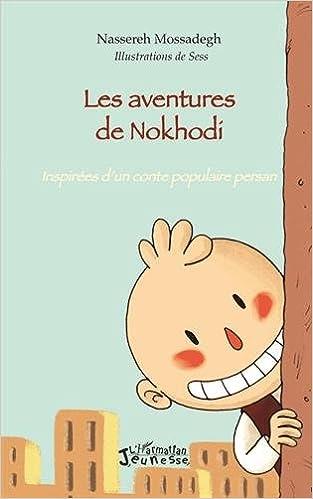 Lire Les aventures de Nokhodi epub pdf
