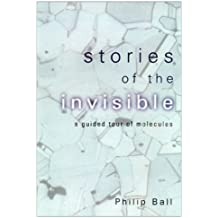 Stories of the Invisible: A Guided Tour of Molecules