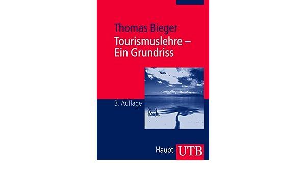 Tourismuslehre - Ein Grundriss (German Edition)
