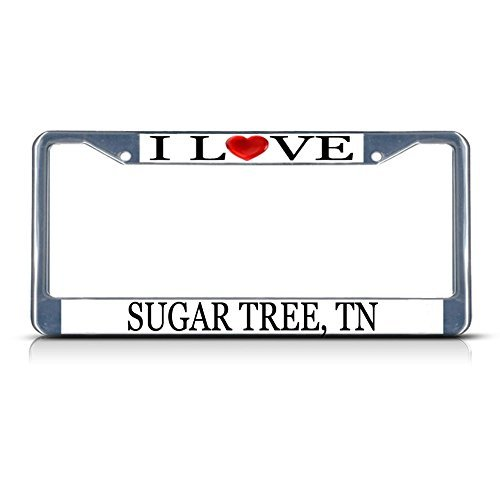 License Plate Frame I Love Heart Sugar Tree Tn Aluminum Metal License Plate Frame Silver