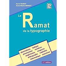 Ramat de la typographie (Le)