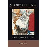 Storytelling: The Destruction of the Inalienable in the Age of the Holocaust