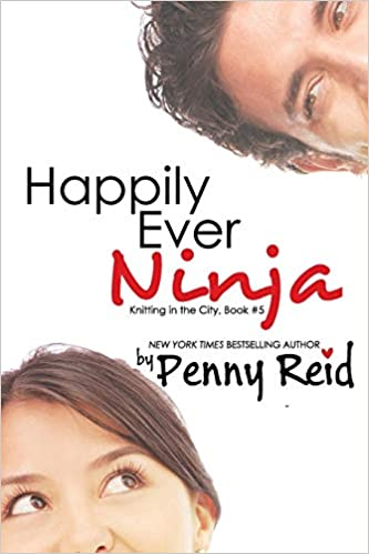 Amazon Com Happily Ever Ninja A Married Romance Knitting In The