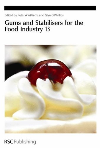 Gums and Stabilisers for the Food Industry 13: RSC (Special Publications)