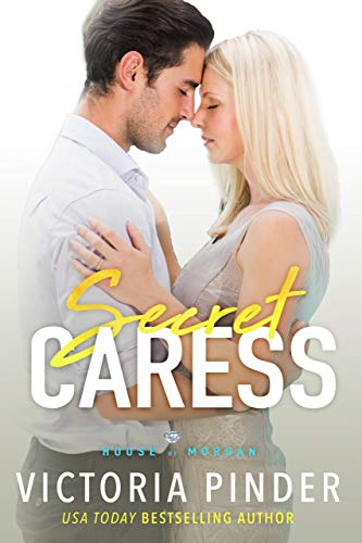 Secret Caress (The House of Morgan Book 10)