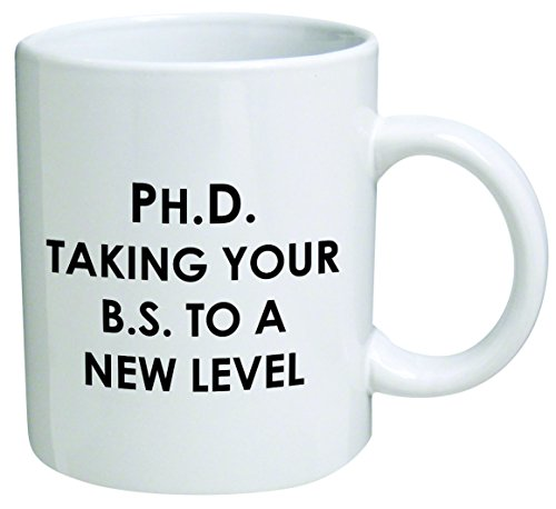 PhD. Taking your BS to a new level