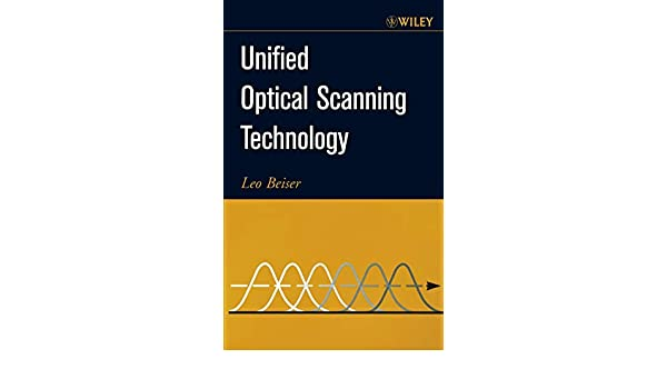 Unified Optical Scanning Technology
