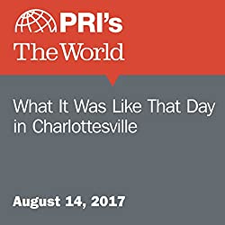What It Was Like That Day in Charlottesville