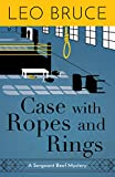 Case with Ropes and Rings: A Sergeant Beef Mystery (Sergeant Beef Series)