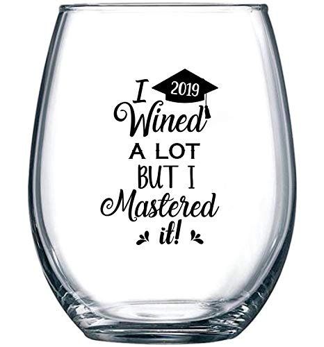 College Graduation Ideas (I Wined A Lot, But I Mastered It - College Graduation Gift Idea for Masters Degree - Funny MBA Gifts for Him or Her - 15 oz Stemless Wine)