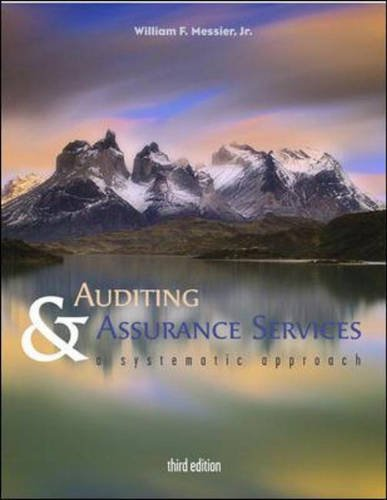 Auditing and Assurance Services: A Systematic Approach