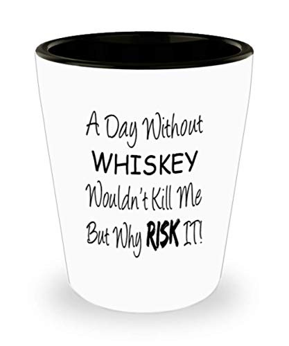 Funny Whiskey Gifts White Ceramic Shot Glass - A Day, used for sale  Delivered anywhere in USA