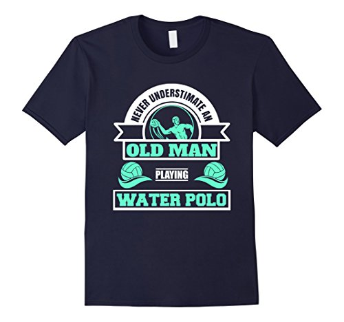 Mens Never Underestimate an Old Man Playing Water Polo T Shirt Medium Navy