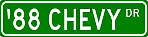 1988 88 CHEVY S-10 Street Sign - 4 x 18 Inches
