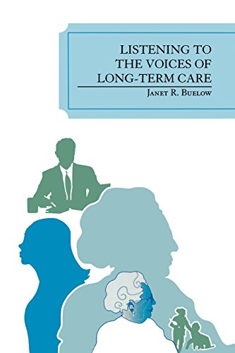 Listening to the Voices of Long-Term Care