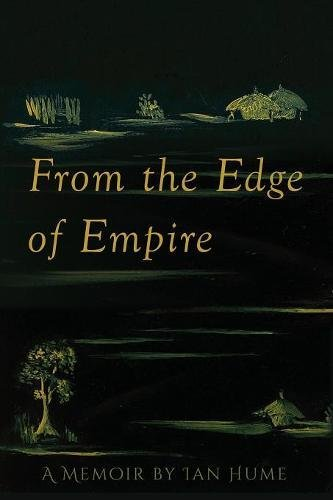 From the Edge of Empire: A Memoir