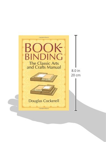 Bookbinding: The Classic Arts and Crafts Manual