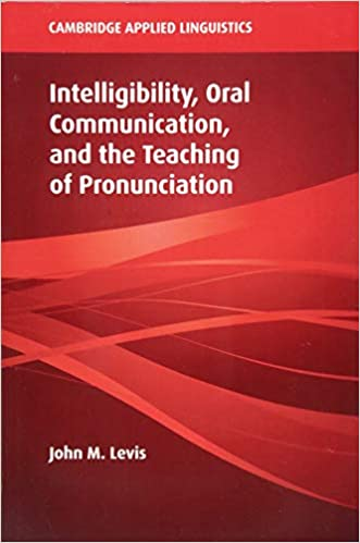 Descargar PDF Gratis Intelligibility, Oral Communication, And The Teaching Of Pronunciation