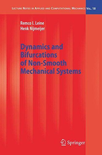 Dynamics and Bifurcations of Non-Smooth Mechanical Systems (Lecture Notes in Applied and Computational Mechanics)